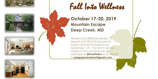 Fall Into Wellness: A Women's Retreat