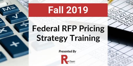 Federal RFP Pricing Strategy Training, Presented by Red Team