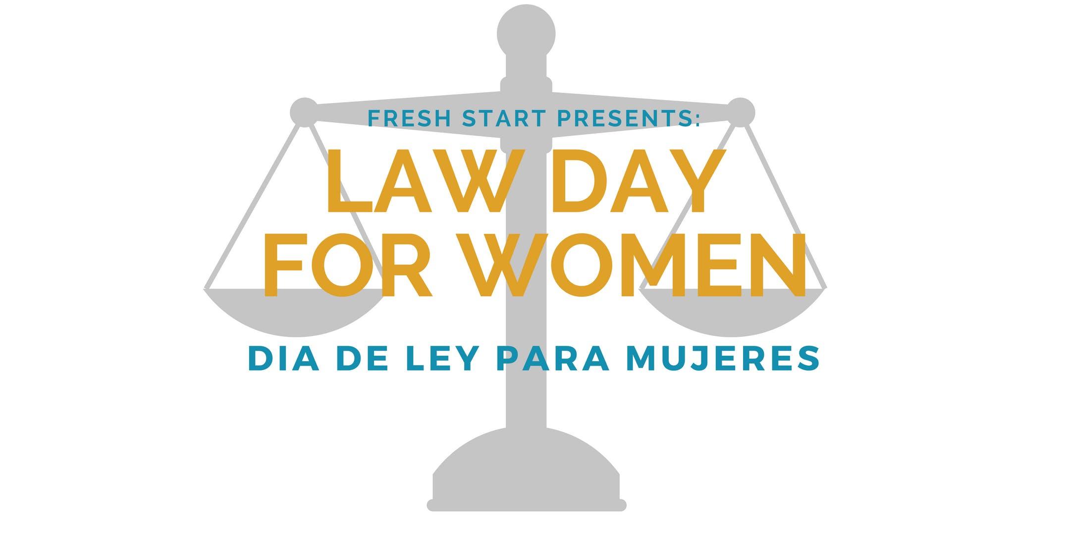 Law Day for Women / Dia De Ley Para Mujeres