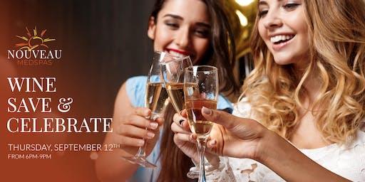 Wine Save & Celebrate!