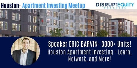 Houston Apartment Investing- Learn, Network & More! tickets