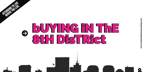 Buying a house in Richmond's 8th District tickets