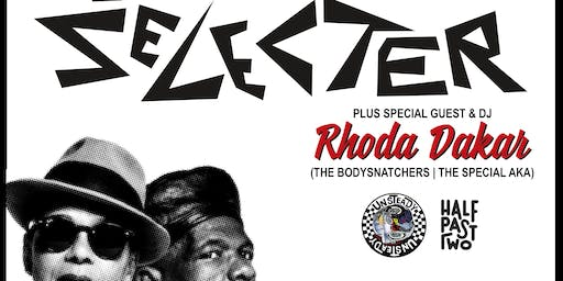The Selecter w/ Rhoda Dakar (The Bodysnatchers), Unsteady, Half Past Two