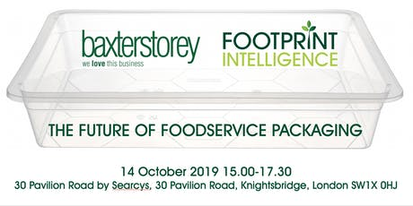 """Launch Of The Footprint Intelligence & BaxterStorey """"The Future Of Foodservice Packaging Report"""" tickets"""