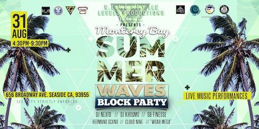 Monterey Bay Summer waves Block Party