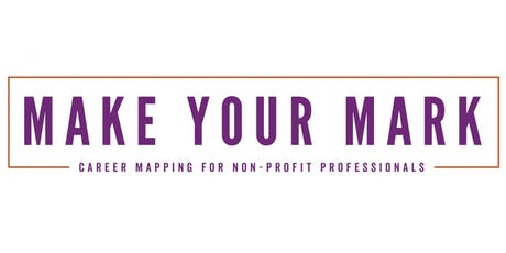 Masterclass - Make Your Mark - Nonprofit Professionals tickets
