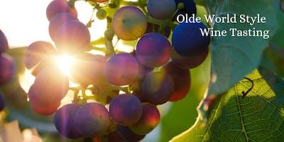 Olde World Style Wine Tasting