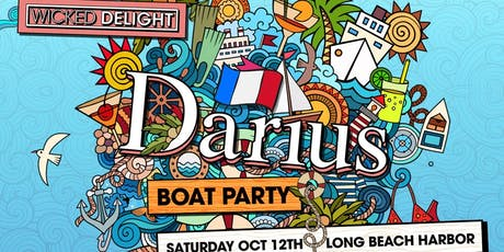 Wicked Delight ft. Darius Boat Party tickets