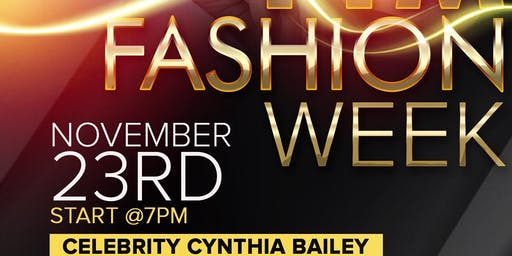 FTM Fashion Week Season 7 - Celebrity Guest - Cynthia Bailey