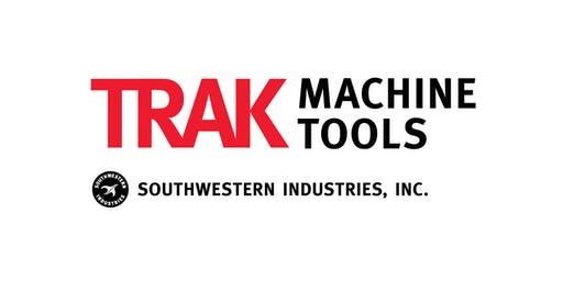 "TRAK Machine Tools October 2019 Open House at the Rochester Institute of Technology: ""CNC Technology for Small Lot Machining"""