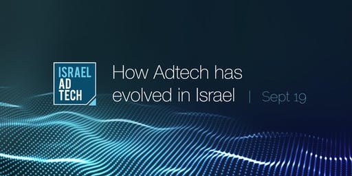 Israel AdTech- How Has Adtech Evolved in Israel!