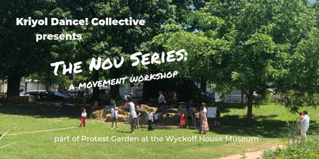 Kriyol Dance! Collective Workshop - Part of a Protest Garden Series tickets