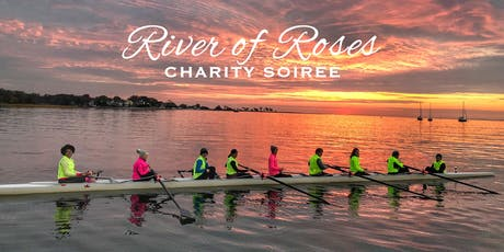 River of Roses Charity Soireé tickets