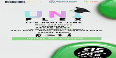 Uniflex , Its party time lets. Talents on show tickets