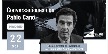 Conversaciones de Inversión con Pablo Cano - NAO AM entradas