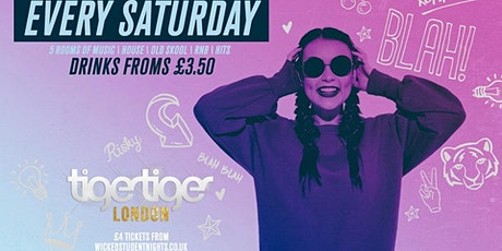 Saturdays at Tiger Tiger tickets