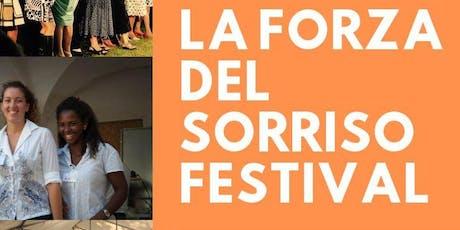 LA FORZA DEL SORRISO FESTIVAL FOSDINOVO tickets