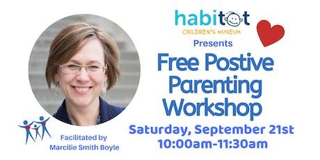 Free Positive Parenting Workshop! tickets
