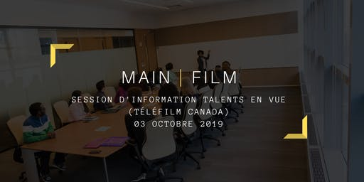 Session d'information Talents en vue