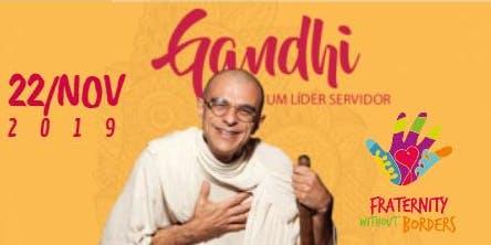 Gandhi a Ética Inspiradora - 2019