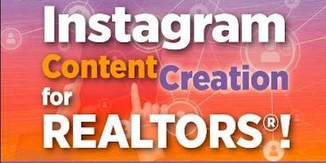 Instagram Content Creation for Realtors- Part #3 tickets