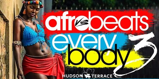 Sun. Sept. 22nd Afrobeats vs Everybody 3 @ Hudson Terrace • No Cover before 5 PM with RSVP