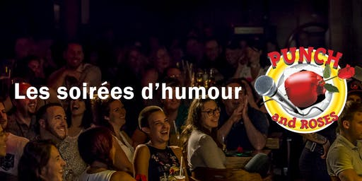 Spectacle d'humour Punch & Roses à Laval (Sold out)