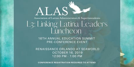 ALAS L3: Linking Latina Leaders Luncheon tickets