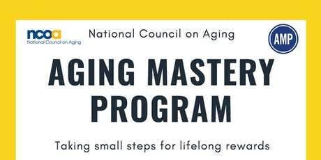 Aging Mastery Program led by the National Council on Aging tickets