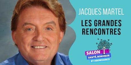LES GRANDES RENCONTRES: Discussion avec Jacques Martel billets