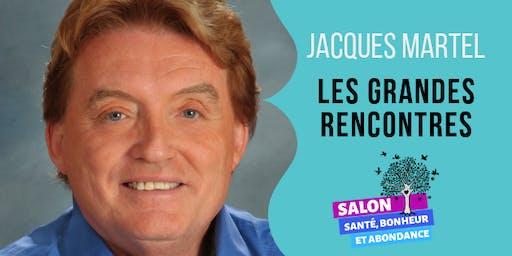 LES GRANDES RENCONTRES: Discussion avec Jacques Martel