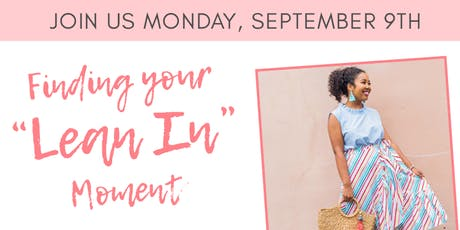 """Finding your """"Lean In"""" Moment tickets"""