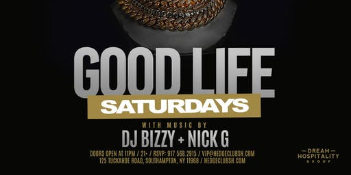 Good Life Saturdays at Hedge Club Southhampton August 17th 2019