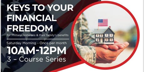 Keys to Your Financial Freedom for Military Veterans and their Families tickets