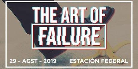 The Art of Failure boletos