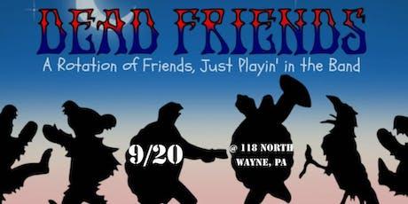 Dead Friends (Grateful Dead tribute) tickets