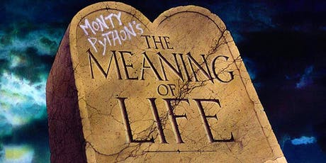 Monty Python's The Meaning of Life (1983 Digital) tickets
