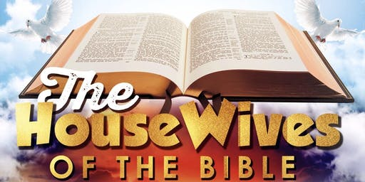 The Housewives Of The Bible