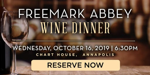 Chart House Freemark Abbey Wine Dinner- Annapolis, MD