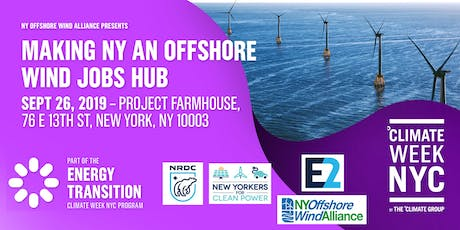 Making NY an Offshore Wind Hub - Climate Week NYC tickets
