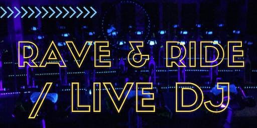 RAVE & RIDE / LIVE DJ