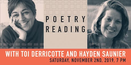 Poetry Reading with Toi Derricotte and Hayden Saunier tickets