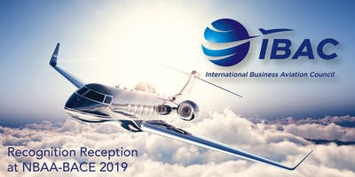 IBAC Recognition Reception at NBAA-BACE 2019