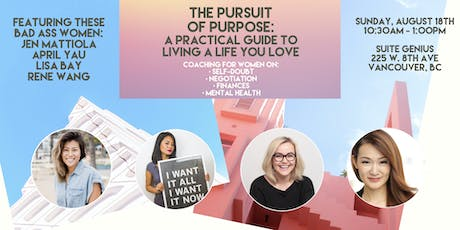 The Pursuit of Purpose: A Practical Guide to Living a Life You Love tickets