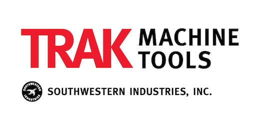 "TRAK Machine Tools Dayton, Ohio October 2019 Open House: ""CNC Technology for Small Lot Machining"""