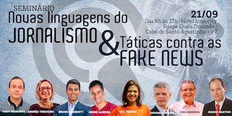 Seminário Novas Linguagens do Jornalismo e Táticas contra Fake News ingressos