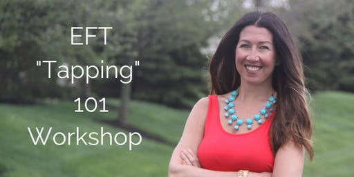 """EFT """"Tapping"""" 101 Workshop"""