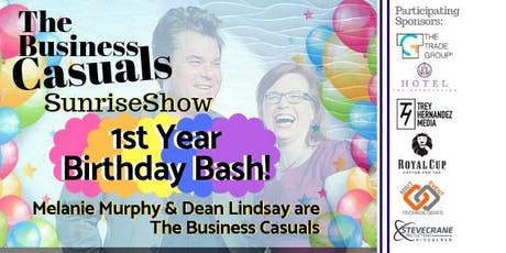 The Business Casuals SunriseShow - 1st Year Birthday Bash! tickets