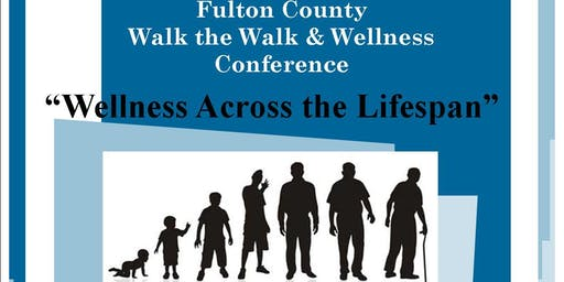 Fulton County Walk the Walk & Wellness Conference