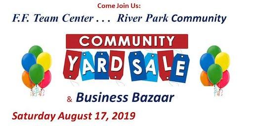 FF Team Center . . . River Park Yard Sale & Business Bazaar